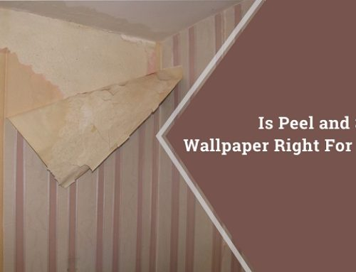 Is Peel and Stick Wallpaper Right for You?