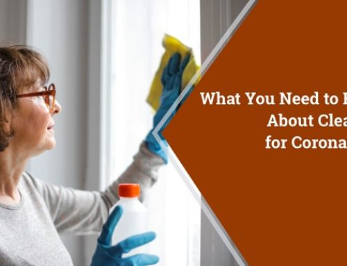 What You Need to Know About Cleaning for Coronavirus
