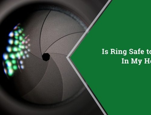 Is Ring Safe to Use In My Home?