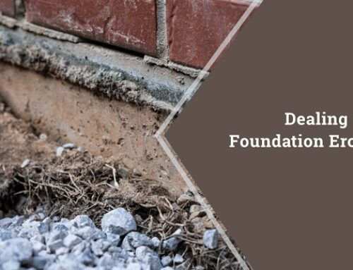 Dealing With Foundation Erosion