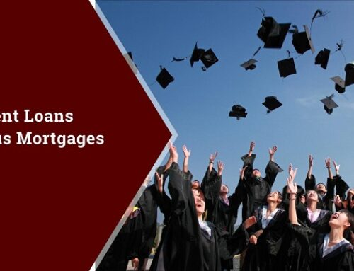 Student Loans Versus Mortgages