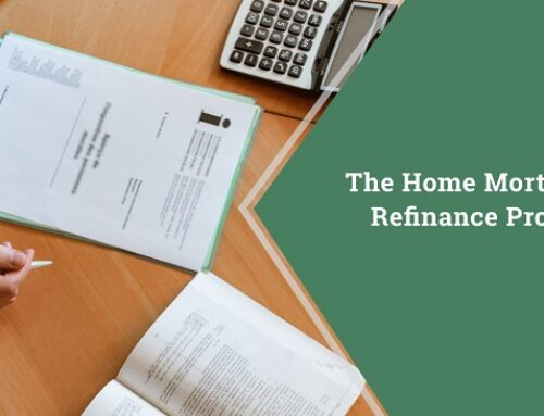 The Home Mortgage Refinance Process