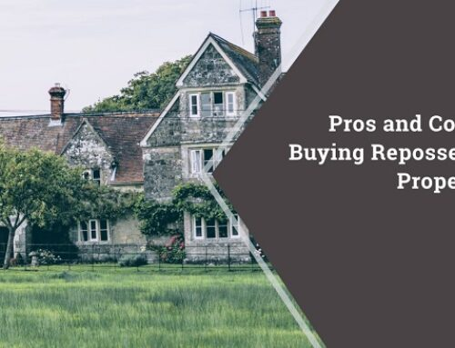 Pros and Cons of Buying Repossessed Properties