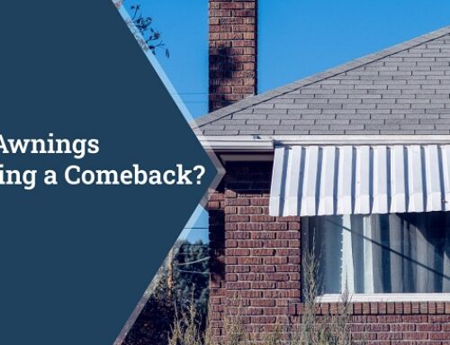 Are Awnings Making a Comeback?